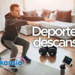 DEPORTE Y DESCANSO